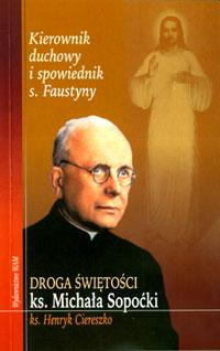 Droga świętości ks. Michała Sopoćki