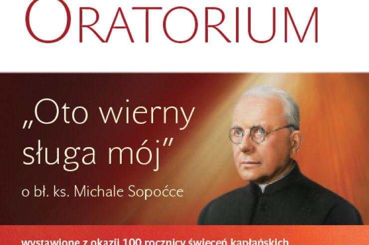 """Oratorium """"Oto wierny sługa mój"""""""