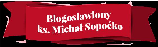 Błogosławiony ks.MichałSopoćko